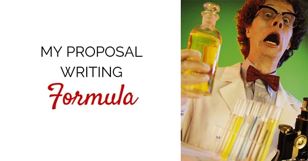 My Proposal Writing Formula
