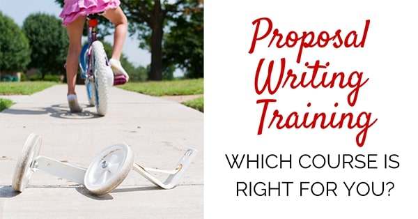 Proposal Writing Training Which Course Is Right For You